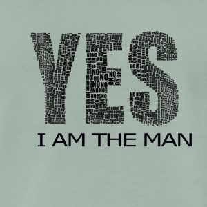 YES I AM THE MAN - Men's Premium T-Shirt