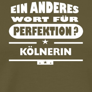 Koelnerin Other word for perfection - Men's Premium T-Shirt
