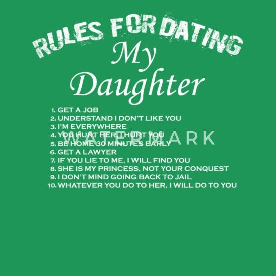 Regels voor dating mijn dochter shirt te koop
