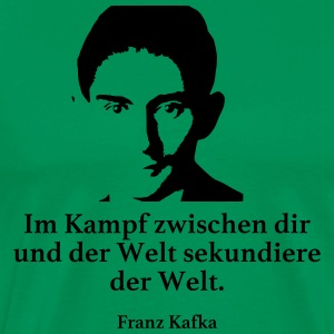 Kafka: In the fight between you and the world secondary - Men's Premium T-Shirt