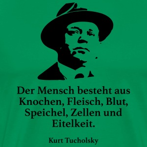 Tucholsky: Man consists of bones, Fleisc - Men's Premium T-Shirt