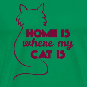 Cats: Home is where my cat is - Men's Premium T-Shirt