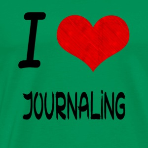 I Love Hobby Present bday JOURNALING - Men's Premium T-Shirt