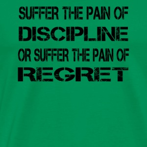 Suffer the Pain version 2 - Men's Premium T-Shirt
