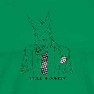 Still a donkey - Men's Premium T-Shirt