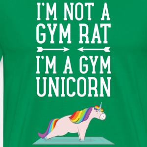 I'm Not A Gym Rat - I'm A Gym Unicorn