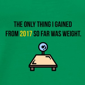 The only thing I got from 2017 was weight - Men's Premium T-Shirt