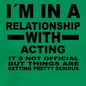 Relationship with ACTING - Men's Premium T-Shirt