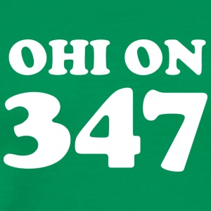 # 347000 Ohi is 347 with white text - Men's Premium T-Shirt