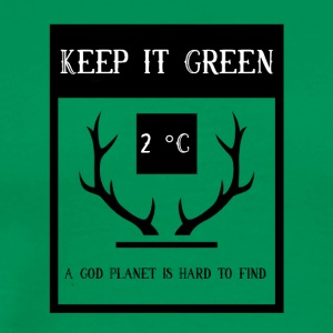 Keep it verde - Maglietta Premium da uomo