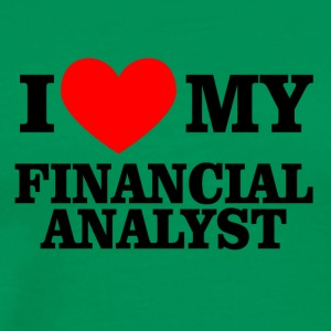 I love financial analyst - Men's Premium T-Shirt