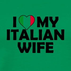 I love my Italian wife - T-shirt Premium Homme