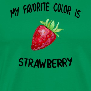 My Favorite Color is Strawberry Gift