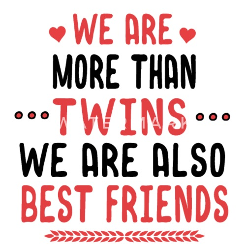 Twins Twin Sister Mother Gift By Melia321 Spreadshirt