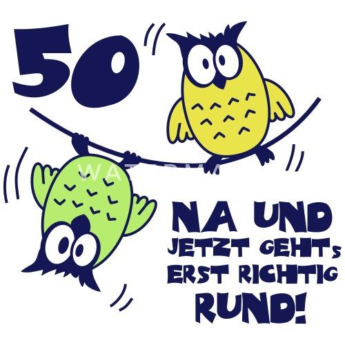 Geburtstag 50 Eulen Am Drahtseil Rund Frauen Premium T Shirt