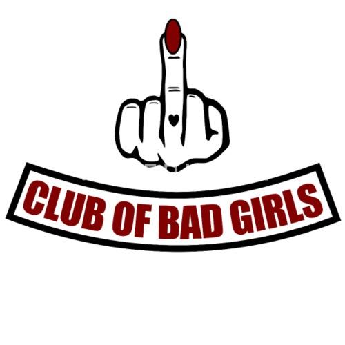 Club Of Bad Girls Frauen Premium T Shirt Spreadshirt