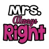 Mrs. always right - Women's Premium T-Shirt