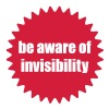 Be aware of invisibility - Frauen Premium T-Shirt