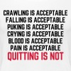 Crawling Is Acceptable Gym Quote - Women's Premium T-Shirt