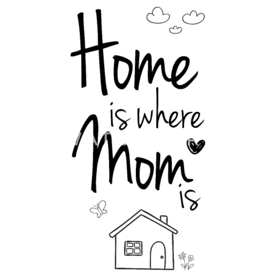 Thuis Is Waar Mama Moeder Is Cadeau Idee Vrouwen Premium