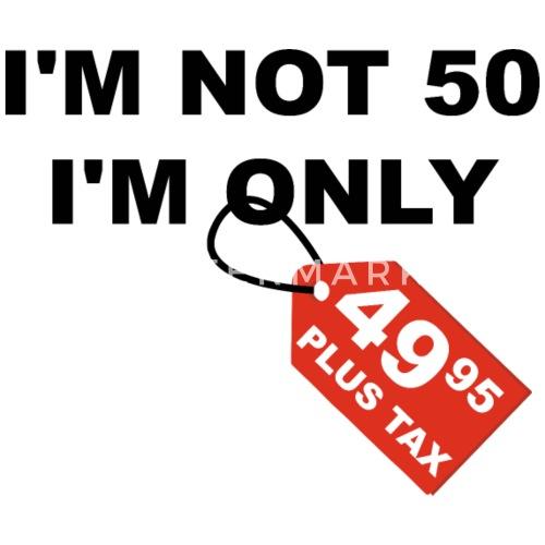 50 compleanno 50 anni umorismo regalo di scherzo di spreadshirt