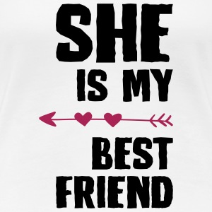 She is my best friend Right - Frauen Premium T-Shirt