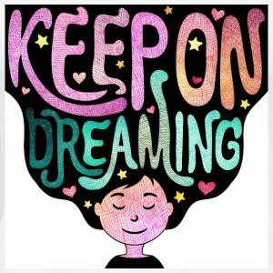 Keep On DREAMING - Naisten premium t-paita