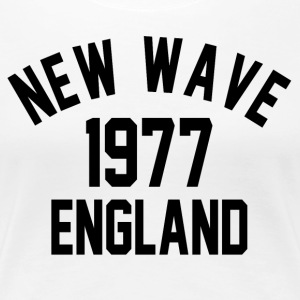 New Wave 1977 England - Dame premium T-shirt