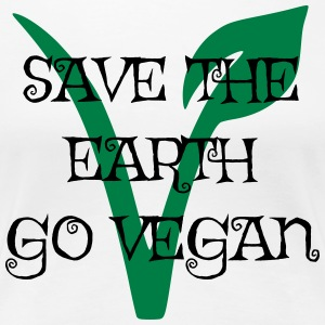 Save the earth go vegan - Frauen Premium T-Shirt