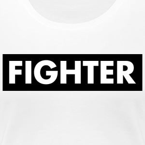 Fighter - Vrouwen Premium T-shirt