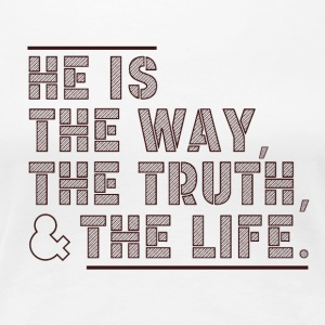The Way - The Truth - The Life - Women's Premium T-Shirt
