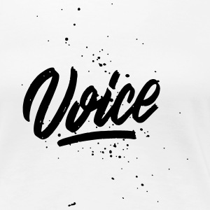 Voice - hand lettered - Frauen Premium T-Shirt