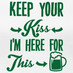 Irland / St. Patrick´s Day: Keep Your Kiss. I´m - Frauen Premium T-Shirt