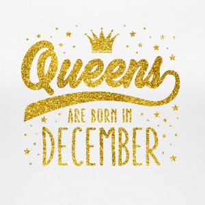 Gold Glitter Queens Are Born In December - Women's Premium T-Shirt