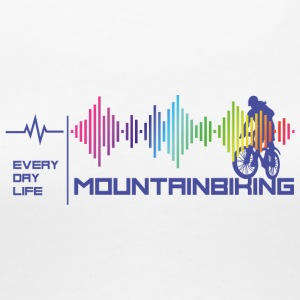 Mountain Biking Girl - Everday Life-Good Vibes (v) - T-shirt Premium Femme