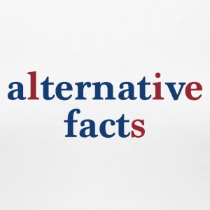 alternative facts - Frauen Premium T-Shirt