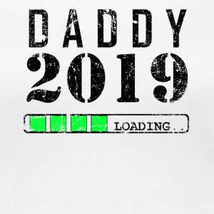 Loading Daddy Dad Daddy will be 2019
