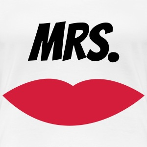 Mrs. - Frauen Premium T-Shirt