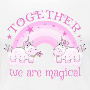Einhorn Liebe Regenbogen Together we are magical - Frauen Premium T-Shirt