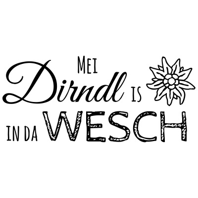Mei Dirndl is in da Wesch