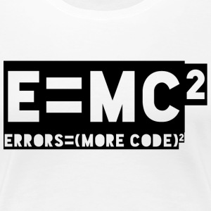 E = mc2 - errors = (more code) 2 - Women's Premium T-Shirt