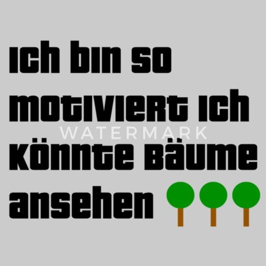 Damen Tanktop Spruch lustig Ich bin so motiviert ich könnte Bäume ansehen