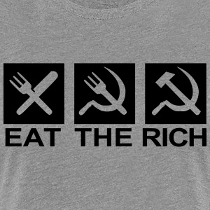 Eat the rich - Women's Premium T-Shirt
