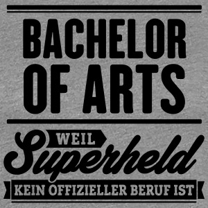 Superheld Bachelor of Arts - Frauen Premium T-Shirt