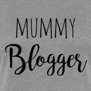 Mummy Blogger - Frauen Premium T-Shirt