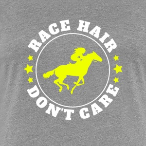 Race Hair Don't Care - Women's Premium T-Shirt