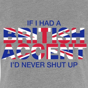 If I Had a British Accent