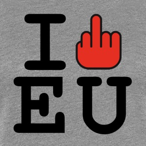 i fck EU European Union Brexit T-Shirts