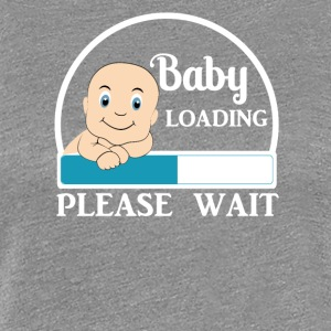 Baby Loading / Pregnant Woman - Women's Premium T-Shirt