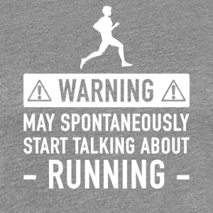 Running Funny Gift Idea - Women's Premium T-Shirt